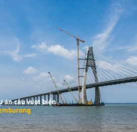 TEMBURONG -THE BIGGEST SEA - CROSSING BRIDGE - Vinh Hung JSC