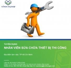 Tuyển Nhân viên Quản lý thiết bị thi công làm việc tại - VĨNH HƯNG JSC